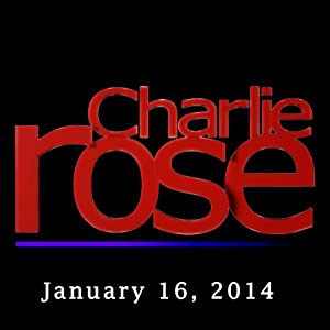 Charlie Rose: Cui Tiankai and Kate Tempest, January 16, 2014 Radio/TV Program