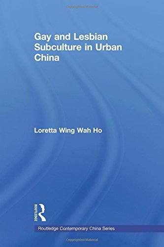 gay-and-lesbian-subculture-in-urban-china-routledge-contemporary-china