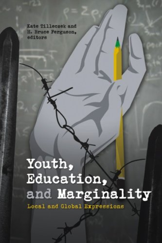 Youth, Education, and Marginality: Local and Global Expressions