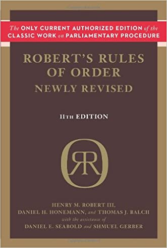 Robert's Rules of Order Newly Revised, 11th edition (Robert's Rules of Order (Paperback))
