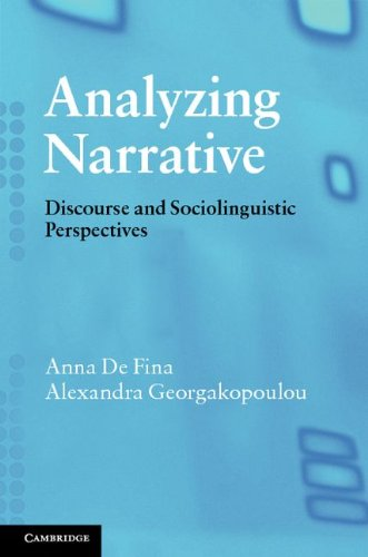 Analyzing Narrative: Discourse and Sociolinguistic Perspectives