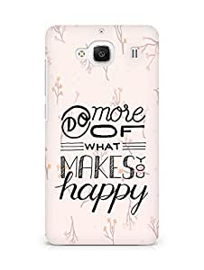 AMEZ do more of what makes you happy Back Cover For Xiaomi Redmi 2 Prime