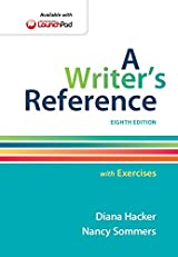 A Writer's Reference with Exercises, Eighth Edition