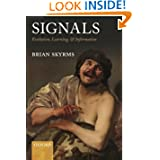 Signals: Evolution, Learning, and Information