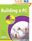 Building a PC in Easy Steps: Covers Windows 8