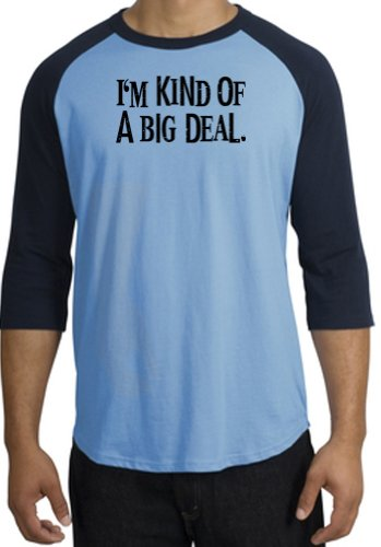 I'm Kind of a Big Deal BLACK Funny Adult 3/4 Sleeve Raglan T-Shirt - Carolina Blue/Navy