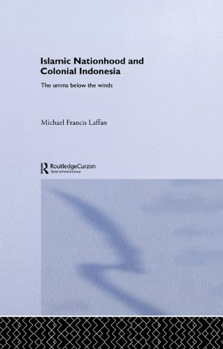 Islamic Nationhood and Colonial Indonesia: The