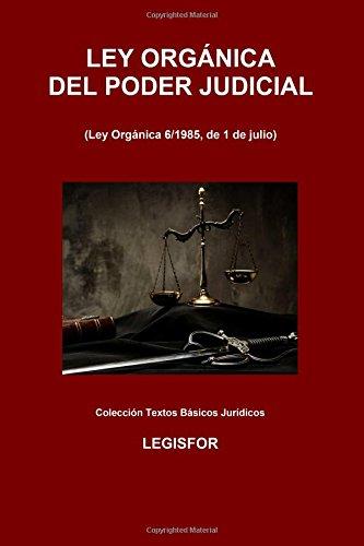 Ley Orgánica del Poder Judicial: edición 2016 (Colección Textos Básicos Jurídicos)