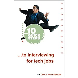 10 Quick Steps to Interviewing for Tech Jobs Audiobook