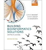 img - for [(Building Bioinformatics Solutions )] [Author: Conrad Bessant] [Apr-2014] book / textbook / text book