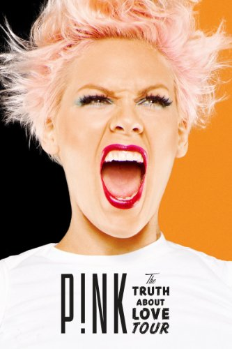 Pink: The Truth About Love Tour