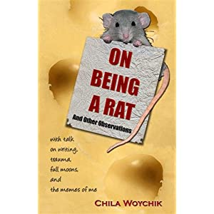 ON BEING A RAT And Other Observations