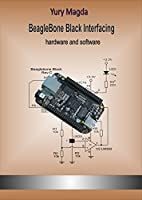BeagleBone Black Interfacing: hardware and software Front Cover