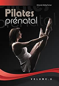 Swiss Pilates & Yoga : Pilates prénatal - Vol. 8