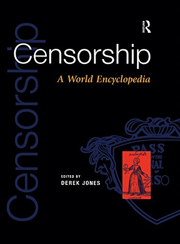 Censorship: A World Encyclopedia