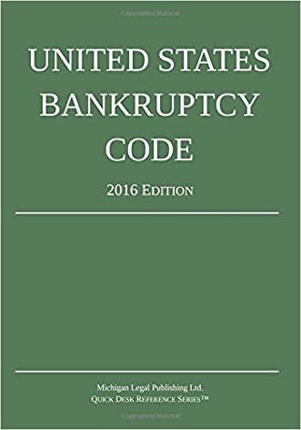 United States Bankruptcy Code; 2016 Edition