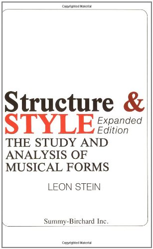 Structure and Style: The Study and Analysis of Musical Forms