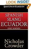 Spanish Slang Ecuador