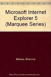 Microsoft Internet Explorer 5 (Marquee Series)