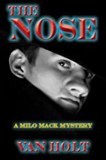 The Nose: Murder by Detective (The Destino Detective Series)