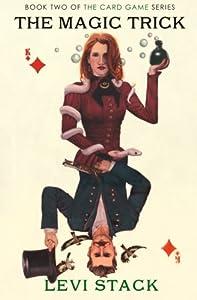 The Magic Trick: The Card Game, Book 2 (Volume 2)