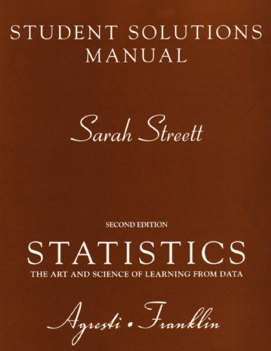 Student Solutions Manual for Statistics: The Art and...