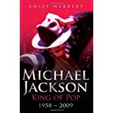 Michael Jackson: King of Pop: 1958-2009 ~ Emily Herbert
