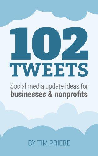 102 Tweets by Tim Priebe ebook deal