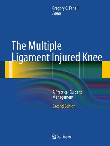 Gregory C. Fanelli - The Multiple Ligament Injured Knee