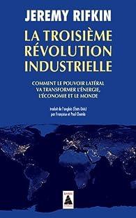 La troisi�me r�volution industrielle par Jeremy Rifkin