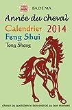 Calendrier Feng Shui 2014 - Année du cheval