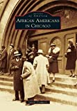 img - for African Americans in Chicago (Images of America) [Paperback] [2012] Lowell Thompson book / textbook / text book