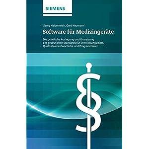 Software für Medizingeräte: Die praktische Auslegung und Umsetzung der gesetzlichen Stan