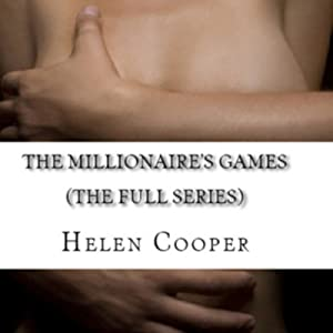 The Millionaire's Games: The Full Series | [Helen Cooper]