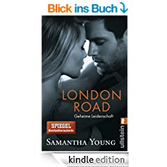 London Road - Geheime Leidenschaft (Deutsche Ausgabe) (Edinburgh Love Stories)