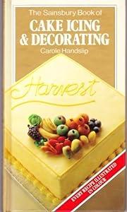 Sainsbury S Christmas Cake Decorations : The Sainsbury book of cake icing & decorating: Amazon.co ...