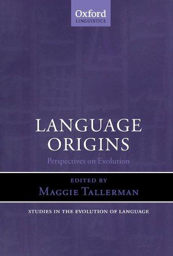 Language Origins: Perspectives on Evolution (Studies in the Evolution of Language)