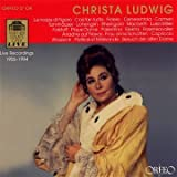 echange, troc Christa Ludwig, Walter Berry - Christa Ludwig: Live Recordings 1955-1994