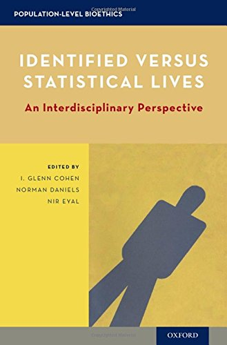Identified versus Statistical Lives: An Interdisciplinary Perspective (Population-Level Bioethics)