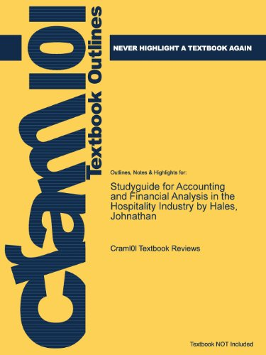 Studyguide for Accounting and Financial Analysis in the Hospitality Industry by Hales, Johnathan