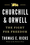 img - for Churchill and Orwell: The Fight for Freedom book / textbook / text book
