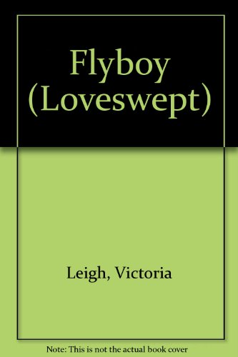 Flyboy (Loveswept)