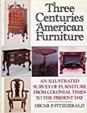 img - for Three Centuries of American Furniture book / textbook / text book