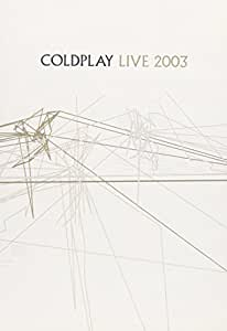 Coldplay - Live 2003 (DVD & CD)