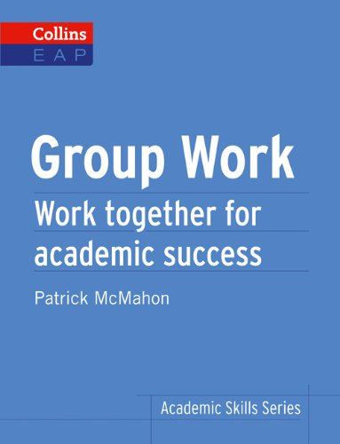 Group Work: B2+ (Collins Academic Skills )