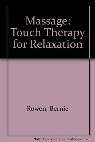 Massage: Touch Therapy for Relaxation