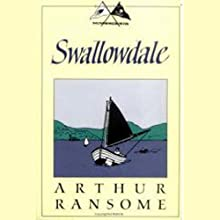 Swallowdale: Swallows and Amazons Series (       UNABRIDGED) by Arthur Ransome Narrated by Alison Larkin