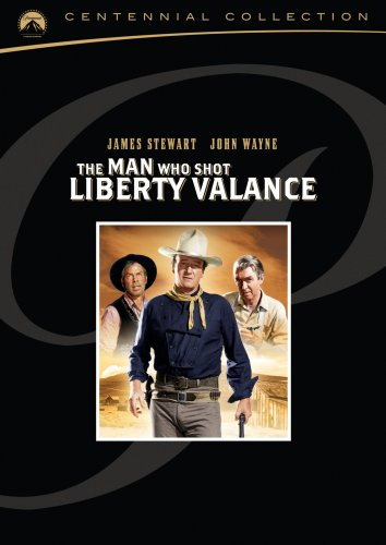 Cover art for  The Man Who Shot Liberty Valance  (Paramount Centennial Collection)