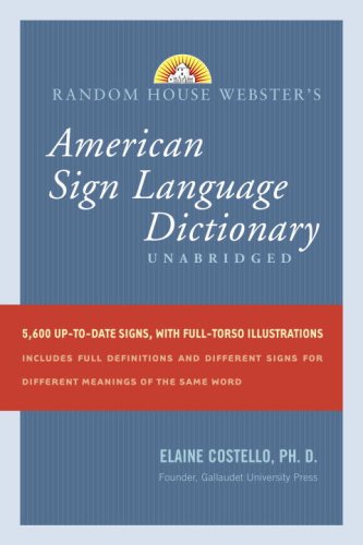 Random House Webster's Unabridged American Sign Language...