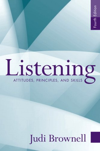Listening: Attitudes, Principles, and Skills (4th Edition)